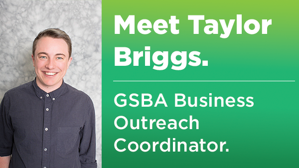 Taylor Briggs, GSBA Business Outreach Coordinator